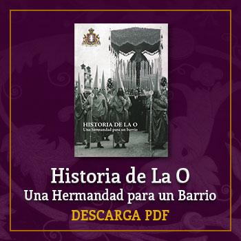 Historia de La O, Una Hermandad para un Barrio