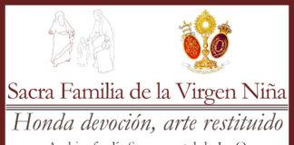 Exposición de la Sacra Familia de la Virgen Niña.